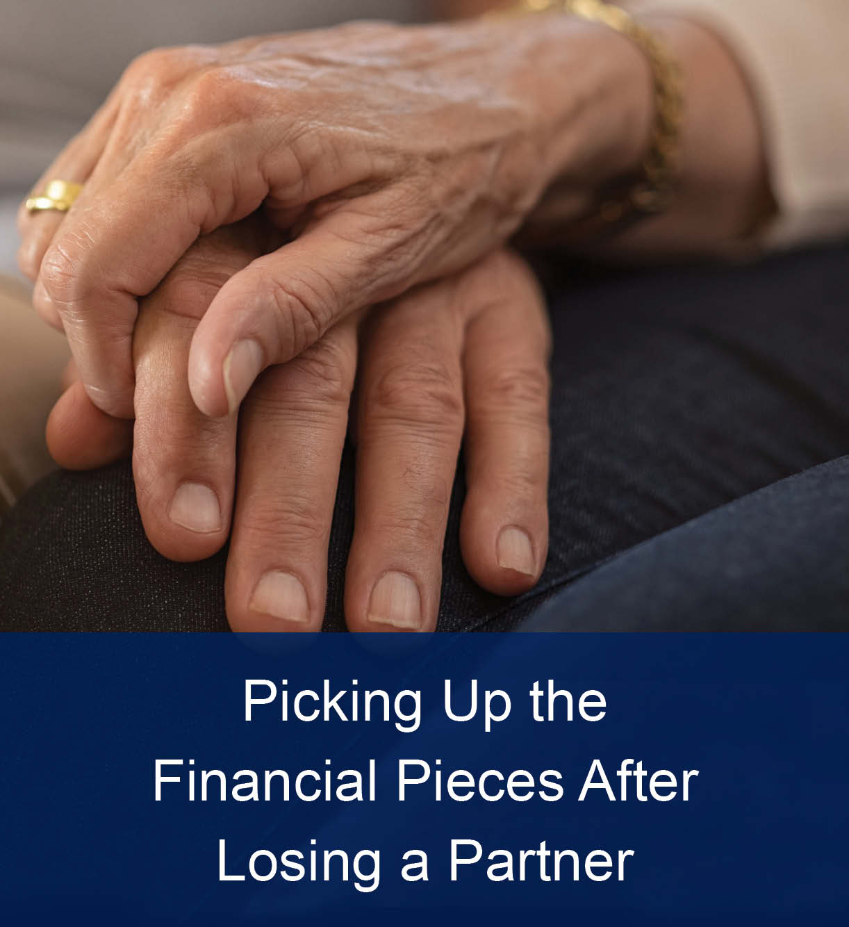 Picking Up the Financial Pieces After Losing a Spouse thumbnail image