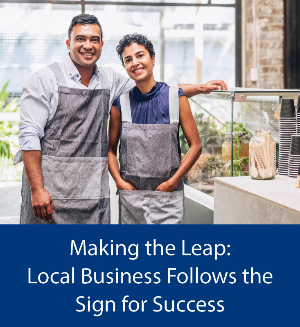 Local Businesses Follow the Sign for Success