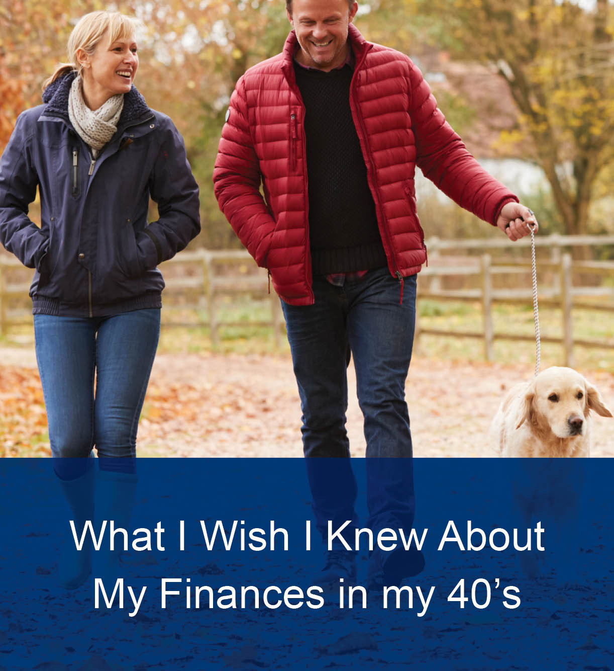 What I Wish I Knew About My Finances in My 40s