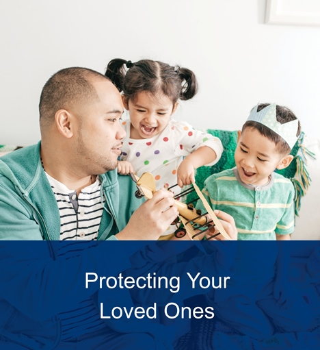 Protecting Your Loved Ones