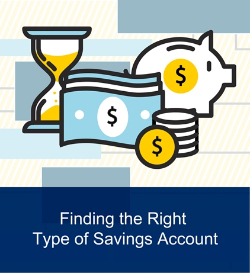 Finding The Right Type of Savings Account