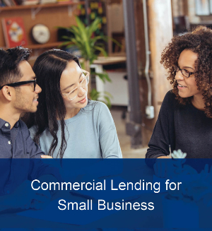 Commercial Lending for Small Business