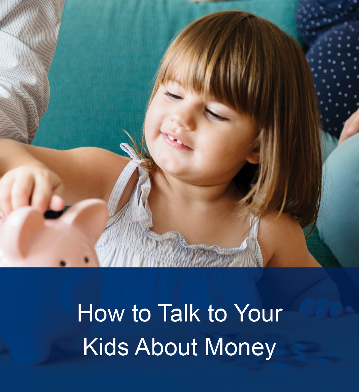 How To Talk To Your Kids About Money