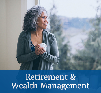Retirement & Wealth Management