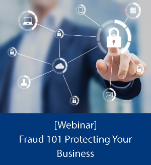 Fraud 101 Protecting Your Business