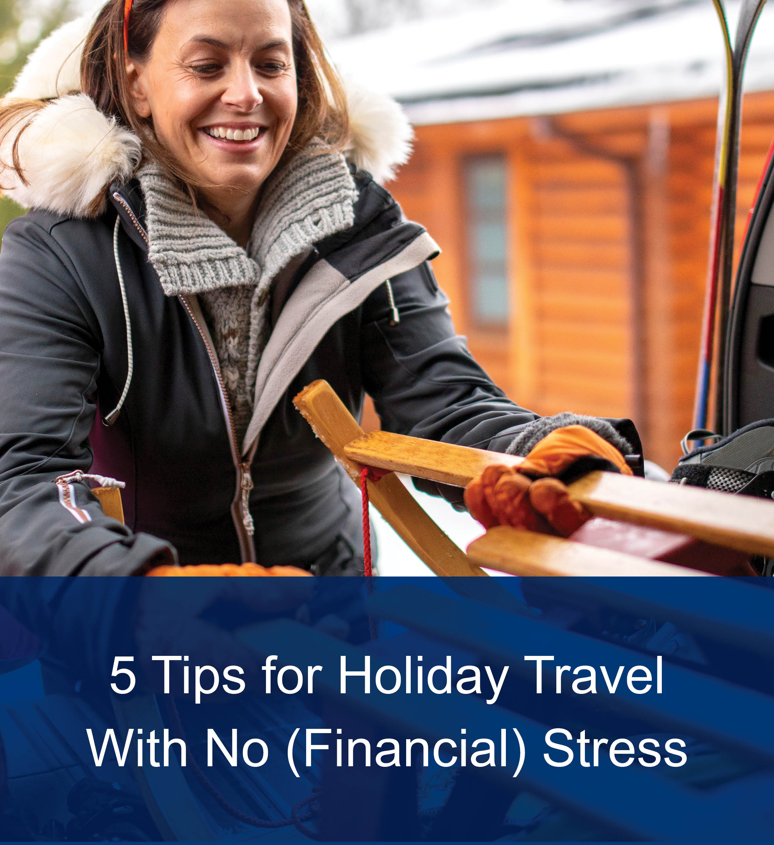 Five Tips for Holiday Travel With No (Financial) Stress thumbnail