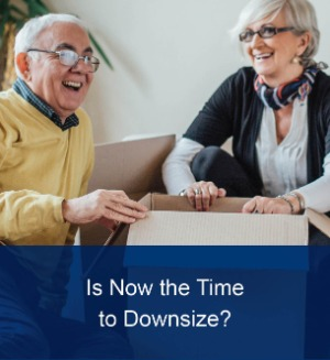 Is Now the Time to Downsize?