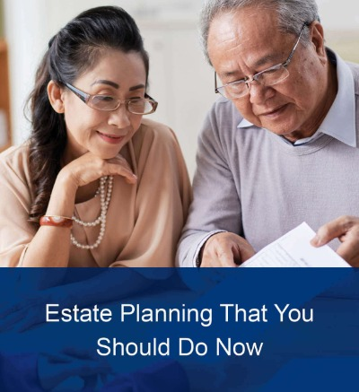 Estate Planning that you Should do Now