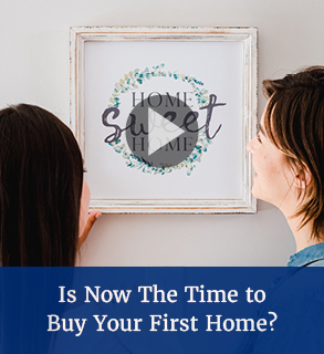 Is Now The Right Time to Buy Your First Home?
