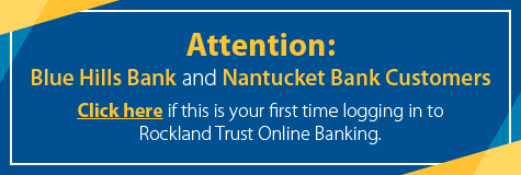 Personal & Business Banking in MA & RI | Rockland Trust