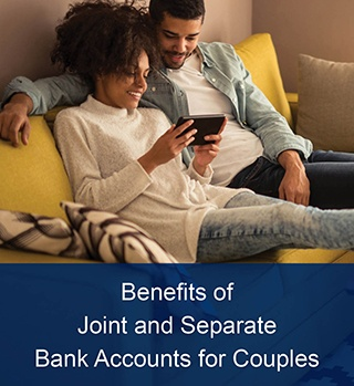 joint and separate bank accounts for couple article image