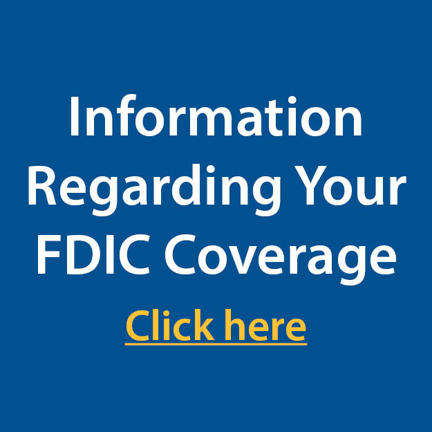 Information Regarding Your FDIC Coverage