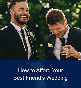 afford your best friend's wedding article image