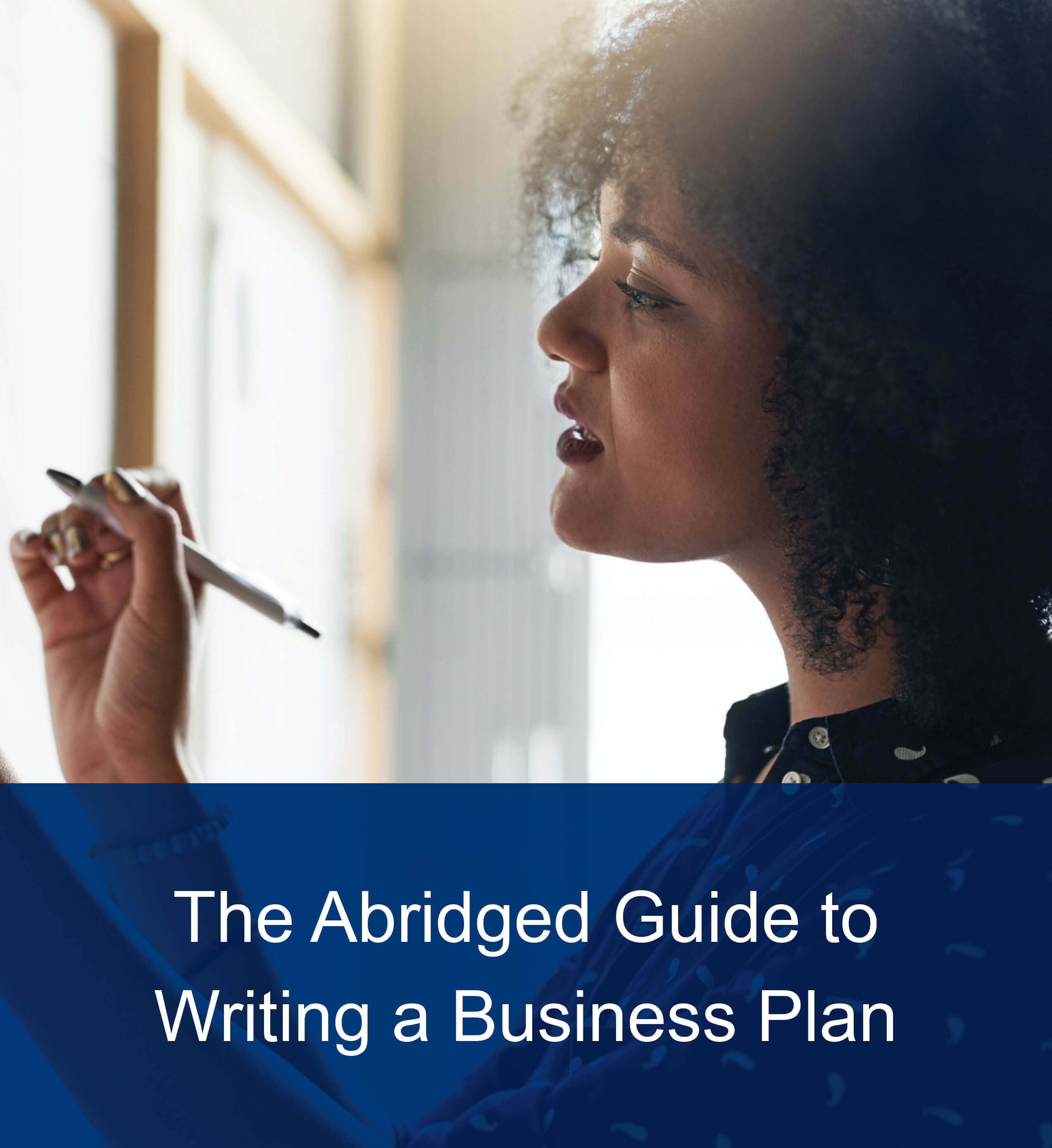 The Abridged Guide to Writing a Business Plan