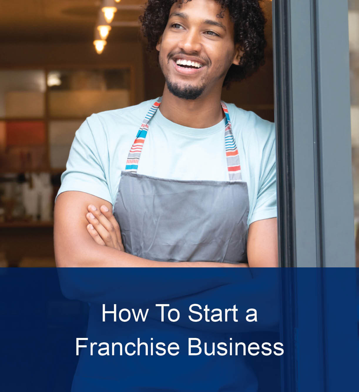 How to Start a Franchise Business Thumbnail Image